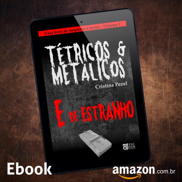 Ebook Tétricos e Metálicos