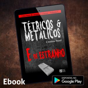 Tétricos e Metálicos - ebook