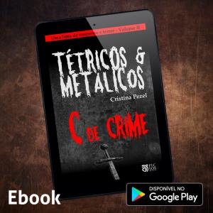Tétricos e Metálicos - ebook 2